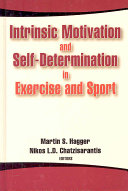 Intrinsic Motivation And Self Determination In Exercise And Sport