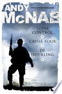Total Control Crisis Four De Huurling