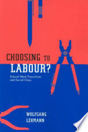 Choosing to Labour