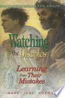 Watching The Disciples