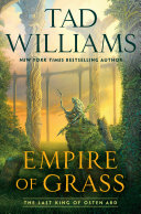 Empire Of Grass : second book of the last king of osten...