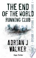 The End Of The World Running Club Episode 1 Offert