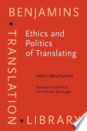Ethics and Politics of Translating