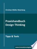 Praxishandbuch Design Thinking
