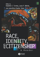 Race  Identity and Citizenship