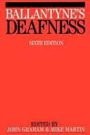 Ballantyne s Deafness