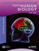 Higher Human Biology for CfE: Multiple Choice and Matching