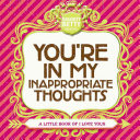 You re in My Inappropriate Thoughts