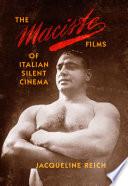 The Maciste Films of Italian Silent Cinema