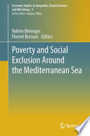 Poverty And Social Exclusion Around The Mediterranean Sea book