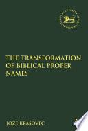 The Transformation of Biblical Proper Names