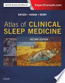 Atlas of Clinical Sleep Medicine E Book