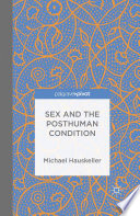 Sex and the Posthuman Condition