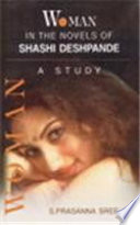 Woman In The Novels Of Shashi Deshpande : ...