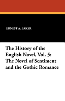 The History of the English Novel  Vol  5