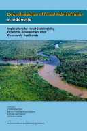 Book Decentralization of Forest Administration in Indonesia
