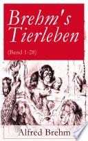 Brehm s Tierleben   Vollst  ndige Ausgabe mit 350 Abbildungen  Band 1 28