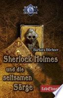 Sherlock Holmes 5: Sherlock Holmes und die seltsamen Särge