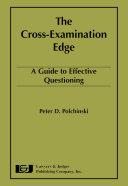 The Cross examination Edge