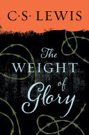 Weight Of Glory : important christian writer of the 20th century,...