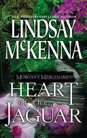 Morgan's Mercenaries: Heart of the Jaguar Ago Mercenary Major Mike Houston Had Faced
