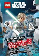 LEGO   Star Wars  Book of Mazes  Mazes Sticker Book