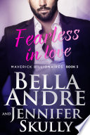 Fearless In Love  The Maverick Billionaires  Book 3