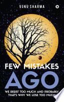 Few Mistakes Ago