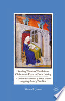 Reading Women s Worlds from Christine de Pizan to Doris Lessing