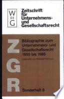 Bibliographie zum Unternehmens- und Gesellschaftsrecht 1950 bis 1985