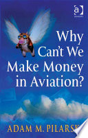 Why Can T We Make Money In Aviation