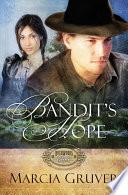 Bandit s Hope