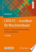 CATIA V5     Grundkurs f  r Maschinenbauer