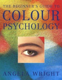 The Beginner s Guide to Colour Psychology