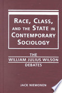 Race  Class  and the State in Contemporary Sociology
