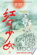 Girl Under a Red Moon  Growing Up During China s Cultural Revolution  Scholastic Focus  Book PDF