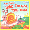 The Snail Who Forgot the Mail