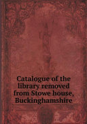 download ebook catalogue of the library removed from stowe house, buckinghamshire pdf epub