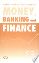 Academic Foundation S Bulletin On Money  Banking And Finance Volume  58 Analysis  Reports  Policy Documents : ...