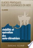 Stabilité et opération des auto-élévatrices