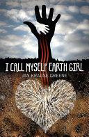 Book I Call Myself Earth Girl