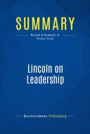 Summary: Lincoln on Leadership