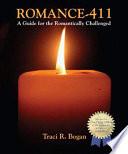 ROMANCE 411 Your Little Black Book of Romantic Ideas