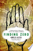 Finding zero : a mathematician
