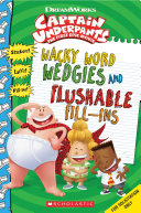 Wacky Word Wedgies and Flushable Fillins