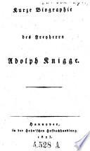 Kurze Biographie des Freyherrn Adolph Knigge