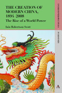 The Creation of Modern China, 18942008