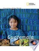 National Geographic Countries of the World  Guatemala
