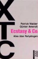 XTC, Ecstasy & Co