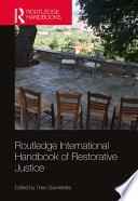 Routledge International Handbook of Restorative Justice
